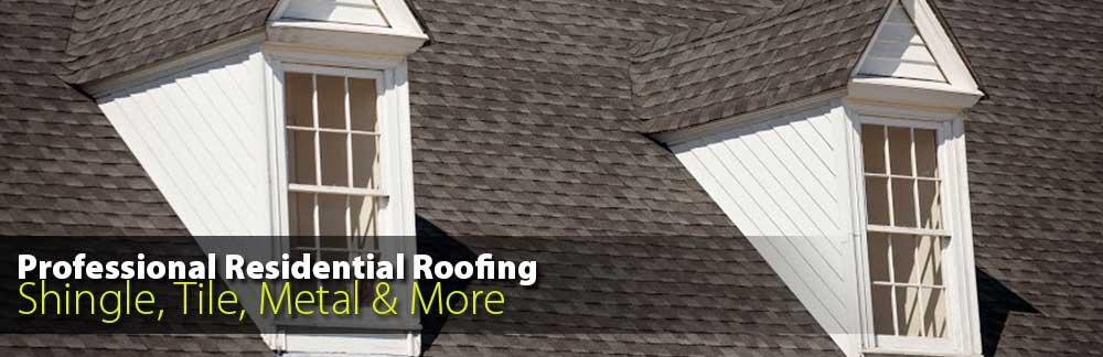 Professional Residential Roofing - Shingle, Tile, Metal and More!